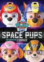 PAW patrol. Space pups