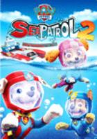 PAW Patrol Sea Patrol. Volume 2.