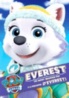 PAW patrol. Everest, the snowy mountain pup