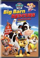 PAW patrol. Big barn rescues