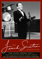 The Frank Sinatra collection. The Timex shows. Vol. 1