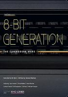 8-bit generation the Commodore wars