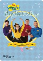 The Wiggles. Big ballet day!