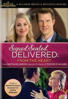 Signed, Sealed, Delivered: from the heart [   ]