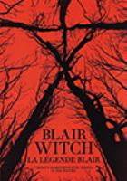 Blair witch La légende blair