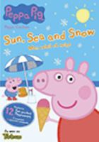 Peppa pig. Sun, sea and snow