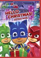 PJ Masks. Hello Christmas!