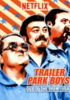Trailer park boys. Out of the park, USA