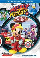 Mickey and the Roadster Racers. Start Your Engines
