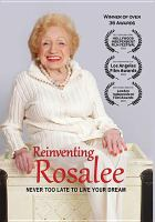 Reinventing Rosalee never too late to live your dream