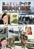 Battle of Dunkirk from disaster to triumph