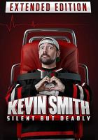 Kevin Smith silent but deadly