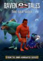 Raven tales. The sea-wolf