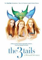 The 3 tails a mermaid adventure