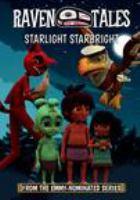 Raven Tales: Starlight Starbright