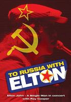 To Russia with Elton