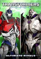 Transformers prime. Ultimate rivals