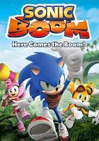 Sonic boom. Here comes the boom!
