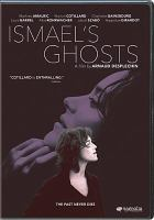 Ismael's Ghosts DVD