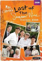 Last of the summer wine. Vintage 2008
