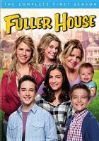Fuller house. The complete first season