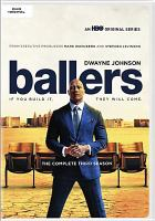 Ballers. The complete 3rd season