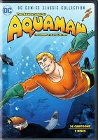 The adventures of Aquaman. The complete collection