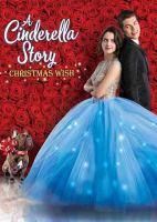 A Cinderella story. Christmas wish