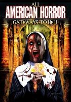ALL AMERICAN HORROR - GATEWAYS TO HELL DVD