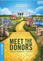 Meet the donors does money talk?