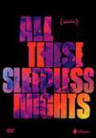 All These Sleepless Nights (DVD)