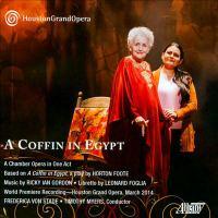 GORDON, R.I.: Coffin in Egypt (A) [Opera] (Houston Grand Opera Orchestra Members, Timothy)