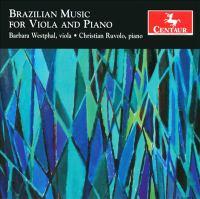 Viola and Piano Recital: Westphal, Barbara / Ruvolo, Christian - KRIEGER, E. / MIGNONE, F. / LACERDA, O. (Brazilian Music for Viola and Piano)