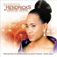 HENDRICKS, Barbara: Opera Arias