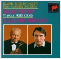 BRAHMS, J.: Double Concerto, Op. 102 / BERG, A.: Chamber Concerto (Stern, Yo-Yo Ma, P. Serkin, Abbado)