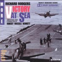 RODGERS, R.: Victory at Sea Suite (orch. R.R. Bennett) (RCA Victor Symphony, R.R. Bennett)
