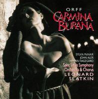 ORFF, C.: Carmina Burana (McNair, Aler, Hagegård, Saint Louis Symphony Chorus and Orchestra, Slatkin)