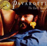 Opera Arias (Tenor): Pavarotti, Luciano - VERDI, G. / BELLINI, V. / PUCCINI, G. (The Early Years, Vol. 2)