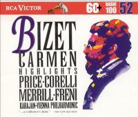 BIZET, G.: Carmen [Opera] (Highlights) (L. Price, Corelli, Merrill, Freni, Vienna Philharmonic, Karajan)