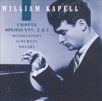 Piano Recital: Kapell, William - CHOPIN, F. / MENDELSSOHN, Felix / SCHUMANN, R. / MOZART, W.A. (William Kapell Edition, Vol. 2)