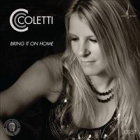 CC COLETTI BAND: Bring It On Home (Sings the American Roots of Zeppelin)