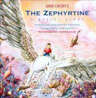 CHESKY, D.: Zephyrtine (The) (Fundação Orquestra Estúdio, Massena)