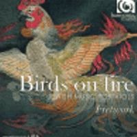 Chamber Music - GOUGH, O. / ROSSI, S. / DUARTE, L. / LUPO, T. / BASSANO, A. (Birds on Fire - Jewish Music for Viols) (Fretwork)