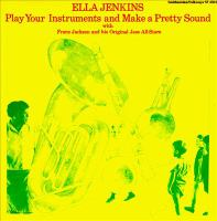 Play your Instruments and Make A Pretty Sound