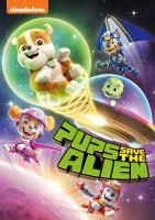 Paw Patrol: Pups Save the Alien (DVD)