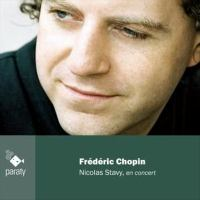 CHOPIN, F.: Piano Music (Nicolas Stavy En Concert)