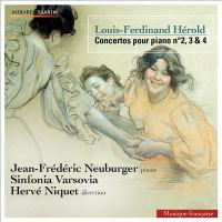 HÉROLD, F.: Piano Concertos Nos. 2, 3, 4 (Neuburger, Sinfonia Varsovia, H. Niquet)