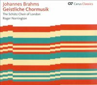 BRAHMS, J.: Sacred Choral Music (Schütz Choir of London, Norrington)