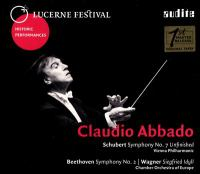 "SCHUBERT, F.: Symphony No. 8, ""Unfinished"" / BEETHOVEN, L. Van: Symphony No. 2 / WAGNER, R.: Siegfried Idyll (Abbado) (Lucerne Festival) (1978, 1988)"