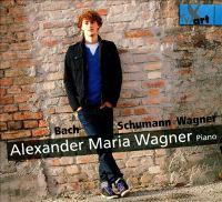 Piano Recital: Wagner, Alexander Maria - BACH, J.S. / SCHUMANN, R. / WAGNER, A.M